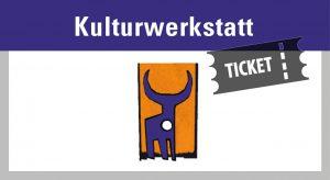 tickets_kulturwerkstatt