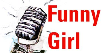 4 Funny Girl